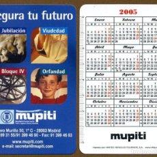 Coleccionismo Calendarios: CALENDARIOS BOLSILLO FOURNIER 2005- MUPITI. Lote 112069954