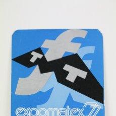 Coleccionismo Calendarios: CALENDARIO DE BOLSILLO - AÑO 1977 - EXPOMATEX 8ª FERIA INTERNACIONAL DE MAQUINARIA TEXTIL. Lote 112439247