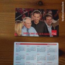 Coleccionismo Calendarios: CALENDARIO BOLSILLO POLITICO. SERIE PSC (PARTIDO SOCIALISTA CATALAN) 2007. Lote 151578044