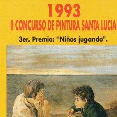 Coleccionismo Calendarios: CALENDARIO FOURNIER AÑO 1993 SANTA LUCIA 3º PREMIO. Lote 113008095