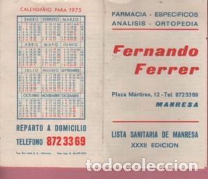 CALENDARIO DE LA FARMACIA DE MANRESA FERNANDO FERRER PLAZA MÁRTIRES,12 1975 LISTA SANITARIA (Coleccionismo - Calendarios)