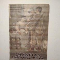Coleccionismo Calendarios: CALENDARIO DE PARED, CANARIAS EXPLOSIVOS, 1971, MEDIDAS 50 X 97 CM. Lote 121355451