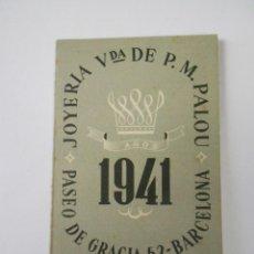Coleccionismo Calendarios: CALENDARIO DIPTICO (JOYERIA PALOU,S.A. AÑO 1941. Lote 125257319