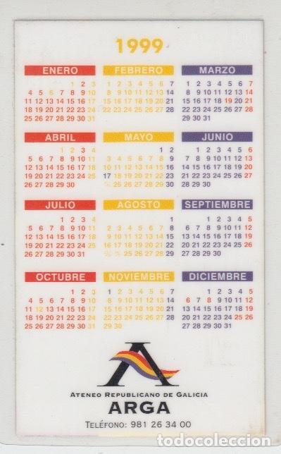 Coleccionismo Calendarios: CALENDARIO ATENEO REPUBLICANO DE GALICIA. ARGA. A CORUÑA, 1999 - Foto 2 - 131182636