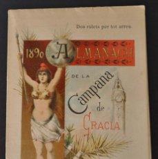 Coleccionismo Calendarios: ALMANAQUE. ALMANACH DE LA CAMPANA DE GRACIA BARCELONA 1890 . Lote 131945170