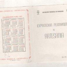Coleccionismo Calendarios: EXPOSICIÓN ARTESANIA ALMERÍA CALENDARI PARA 1957. OBRA SINDICAL. . Lote 133315334