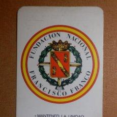 Coleccionismo Calendarios: CALENDARIO DE BOLSILLO - FUNDACIÓN NACIONAL FRANCISCO FRANCO - MANTENED LA UNIDAD - 1982. Lote 138638470