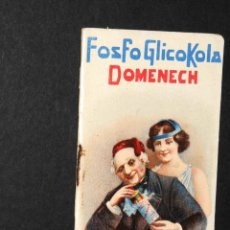 Coleccionismo Calendarios: ANTIGUO ALMANAQUE FOSFOGLICOKOLA DOMENECH AÑO 1915. Lote 139067074