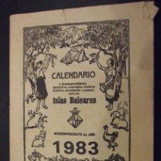 Coleccionismo Calendarios: LIBRO CALENDARIO Y ALMANAQUE ISLAS BALEARES 1983 - EDITA ULTIMA HORA - PALMA DE MALLORCA. Lote 139507298