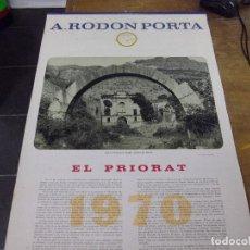 Coleccionismo Calendarios: EL PRIORAT - CALENDARIO DE PARED AÑO 1970 - FOTOGRAFIAS DE SCALA-DEI-PORRERA-MASROIG-POBOLEDA-MORERA. Lote 140296294