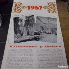 Coleccionismo Calendarios: VILANOVA I LA GELTRU - VILLANUEVA Y GELTRU - CALENDARIO DE PARED PARA 1967 - FOTOGRAFIAS DE MAS. Lote 140297698