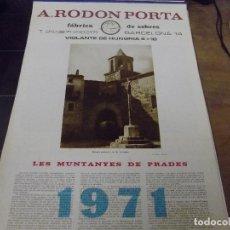 Coleccionismo Calendarios: LES MUNTANYES DE PRADES-CALENDARI PER L`ANY 1971- SIURANA - CAPAFONTS - FARENA - LA MUSSARA. Lote 140298870