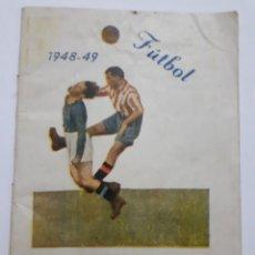 Coleccionismo Calendarios: FÚTBOL 1948 - 49 (CALENDARIO DE 1A. 2A. Y 3A. DIVISIÓN) 64 PÁGINAS (SIN PAGINAR). Lote 140520788