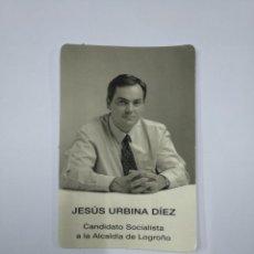 Coleccionismo Calendarios: CALENDARIO DE BOLSILLO JESUS URBINA DIEZ. CANDIDATO SOCIALISTA A LA ALCALDIA DE LOGROÑO 1999. TDKP13. Lote 141935614