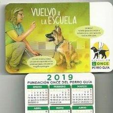 Coleccionismo Calendarios: CALENDARIO PUBLICITARIO. FUNDACIÓN ONCE PERRO GUÍA. AÑO 2019. Lote 147596370