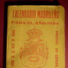 Coleccionismo Calendarios: MUY RARO ANTIGUO - CALENDARIO MADRILEÑO PARA EL AÑO 1924 - NUEVA GUIA DE MADRID, 80 PÁG, 80 X 110 MM. Lote 145939274