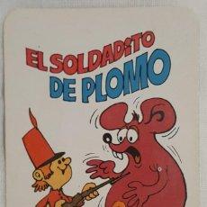 Coleccionismo Calendarios: CALENDARIO DE BOLSILLO COMAS EL SOLDADITO DE PLOMO 1978. Lote 146921586