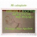 Coleccionismo Calendarios: MI CALENDARIO DIBUJOS Y BOCETOS ARTISTICOS - MIS MUSAS 1. Lote 150751286