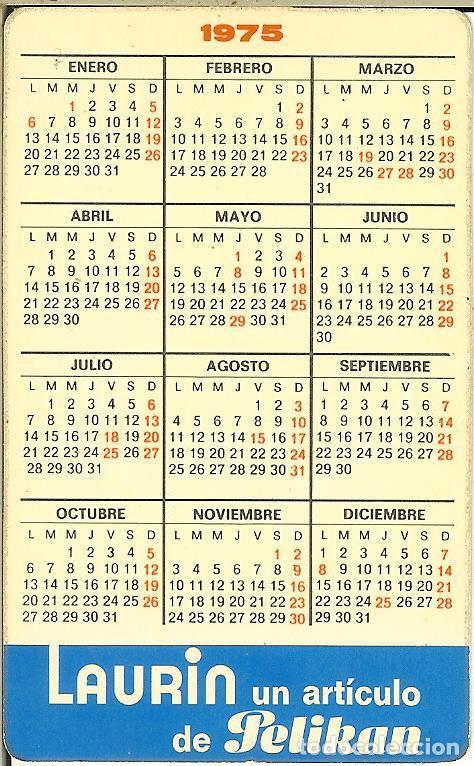 Coleccionismo Calendarios: CALENDARIO PUBLICITARIO - 1975 - PELIKAN - Foto 2 - 150961286