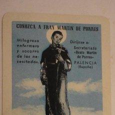Coleccionismo Calendarios: ANTGUO CALENDARIO CONOZCA FRAY MARTIN DE PORRES.PALENCIA.FOURNIER 1958. Lote 152369474