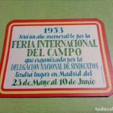 Coleccionismo Calendarios: CALENDARIO DE BOLSILLO, DE LA FERIA INTERNACIONAL DEL CAMPO. AÑO 1953. Lote 155371370