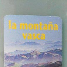 Coleccionismo Calendarios: CALENDARIO LA MONTAÑA VASCA DE 1996. Lote 155964342
