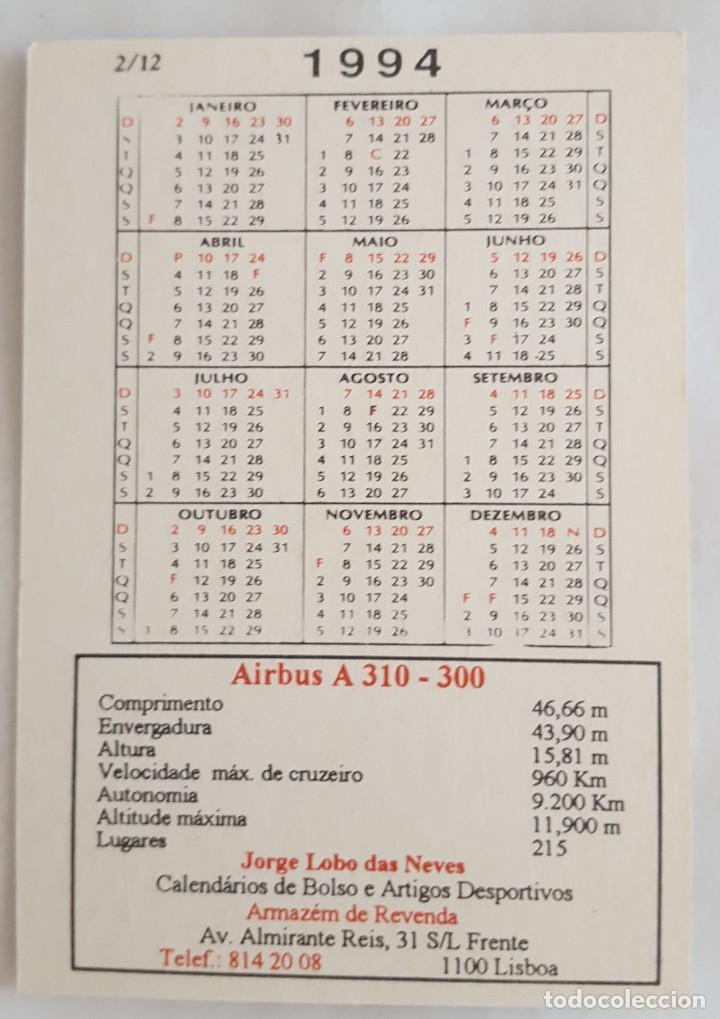 Coleccionismo Calendarios: CALENDARIO DE BOLSILLO 1994 AVION AIRBUS A 310-300 COLECCION 2 DE 12 (PORTUGAL) - Foto 2 - 156007794