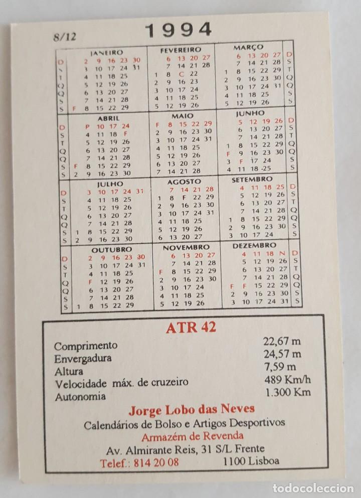 Coleccionismo Calendarios: CALENDARIO DE BOLSILLO 1994 AVION ATR 42 COLECCION 8 DE 12 (PORTUGAL) - Foto 2 - 156008310