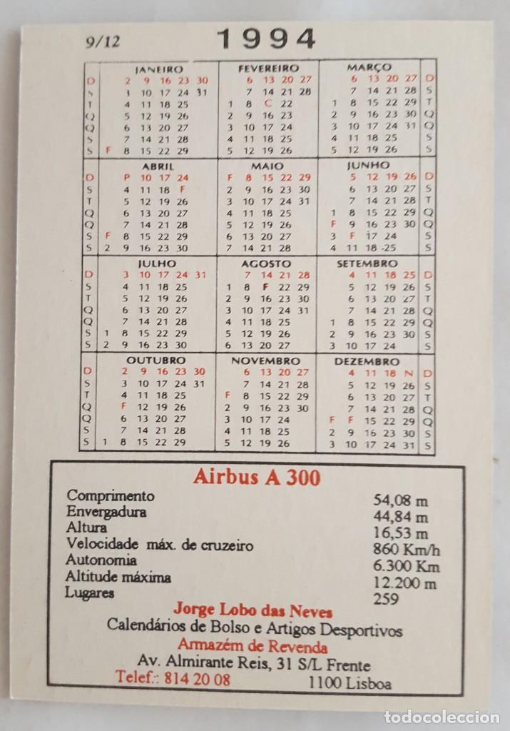 Coleccionismo Calendarios: CALENDARIO DE BOLSILLO 1994 AVION AIRBUS A 300 Y A 310 COLECCION 9 DE 12 (PORTUGAL) - Foto 2 - 156008366