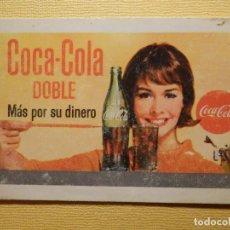 Coleccionismo Calendarios: CALENDARIO H. FOURNIER - COCA COLA DOBLE - MAS POR TU DINERO - AÑO 1965 . Lote 156678150
