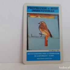 Coleccionismo Calendarios: CALENDARIO FOURNIER PROTECCION DE AVES INSECTIVORAS. ICONA 1974. Lote 157451078