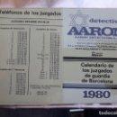 Coleccionismo Calendarios: CALENDARIO DE LOS JUZGADOS DE GUARDIA DE BARCELONA 1980. Lote 158896654