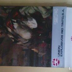Coleccionismo Calendarios: CALENDARIO UNIÓN EXPLOSIVOS RIO TINTO 1974. Lote 160240938