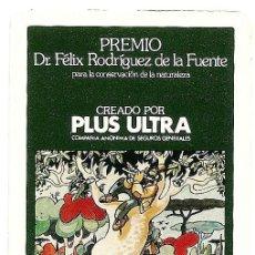 Coleccionismo Calendarios: CALENDARIO DE BOLSILLO PLUS ULTRA PREMIO DR. FÉLIX RODRÍGUEZ DE LA FUENTE AÑO 1983 - FOURNIER. Lote 160438450