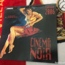 Coleccionismo Calendarios: CALENDARIO CINEMA NOIR AÑO 2006 POSTERS DE CINE. Lote 160517241
