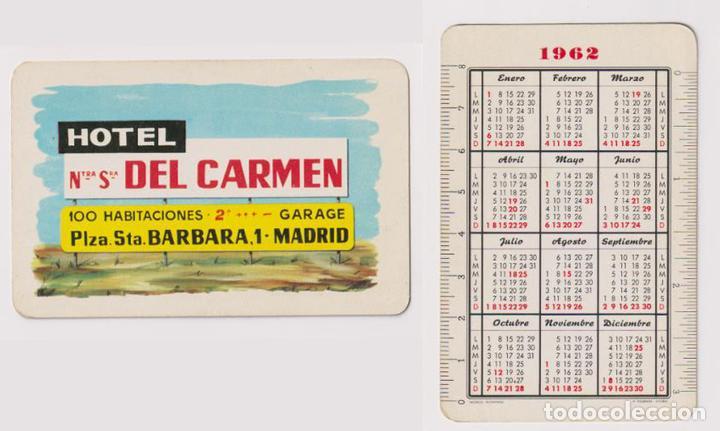 CALENDARIO FOURNIER. HOTEL NTRA. SRA. DEL CARMEN 1962 (Coleccionismo - Calendarios)