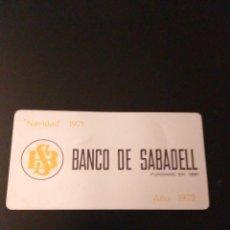 Coleccionismo Calendarios: CALENDARIO BOLSILLO METÁLICO BANCO SABADELL.1972 .EN IMAGEN. Lote 161490478