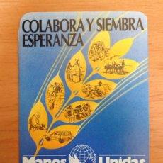 Coleccionismo Calendarios: CALENDARIO FOURNIER - COLABORA Y SIEMBRA ESPERANZA AÑO 1987. Lote 161553168