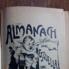 Coleccionismo Calendarios: ALMANACHS. L'ESQUELLA DE LA TORRATXA. ANTONI LOPEZ EDITOR. Lote 162331246