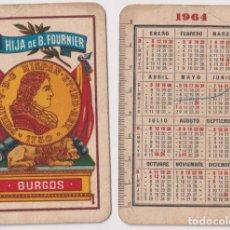 Coleccionismo Calendarios: CALENDARIO FOURNIER. AS DE OROS. HIJA DE B. FOURNIER. BURGOS 1964. Lote 164385700