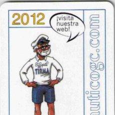 Coleccionismo Calendarios: CALENDARIO FOURNIER REAL CLUB NAUTICO GRAN CANARIA 2012. Lote 165538094