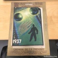 Coleccionismo Calendarios: ANTIGUO CALENDARIO, CONSELLERIA DEL TREBALL GENERALITAT DE CATALUNYA. 1937. CROADA DE LA PREVISIO.. Lote 165614950