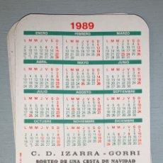 Coleccionismo Calendarios: CALENDARIO DE BOLSILLO // C D IZARRA - GORRI // TALLERES LARREALDE // 1989 CINCO EJEMPLARES IGUALES. Lote 166330121