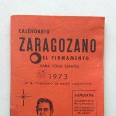 Coleccionismo Calendarios: CALENDARIO ZARAGOZANO 1973. Lote 167554366