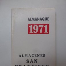 Coleccionismo Calendarios: CALENDARIO. 1971. ALMACENES SAN FRANCISCO. TIPO LIBRITO . Lote 168162812