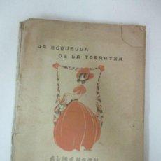 Coleccionismo Calendarios: LA ESQUELLA DE LA TORRATXA, ALMANACH 1908 - ANTONI LOPEZ - ED LLIBERÍA ESPANYOLA . Lote 170854145