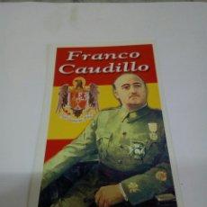 Coleccionismo Calendarios: CALENDARIO FRANCO CAUDILLO 2004. Lote 171244799