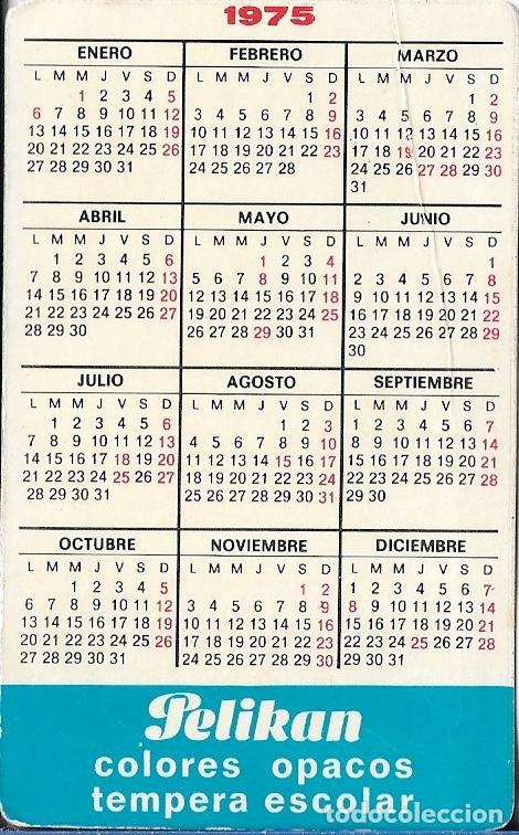 Coleccionismo Calendarios: CALENDARIO 1975 PELIKAN - Foto 2 - 172784015