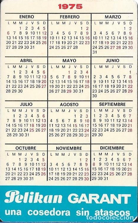 Coleccionismo Calendarios: CALENDARIO 1975 PELIKAN - Foto 2 - 173092813