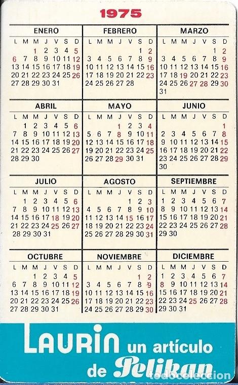 Coleccionismo Calendarios: CALENDARIO 1975 PELIKAN - Foto 2 - 173093083